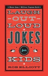 Laugh Out Loud Jokes for Kids Rob Elliott