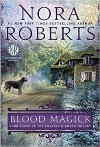 Nora Roberts Blood Magick Cousins O Dwyer