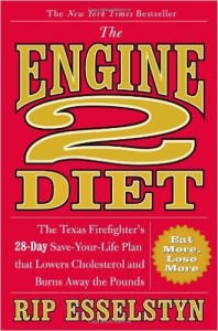 The Engine 2 Diet The Texas Firefighters 28 Day Save Your Life Plan that Lowers Cholesterol and Burns Away the Pounds