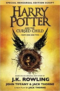 Harry Potter and the Cursed Child - Parts One & Two (Special Rehearsal Edition Script) The Official Script Book of the Original West End Production
